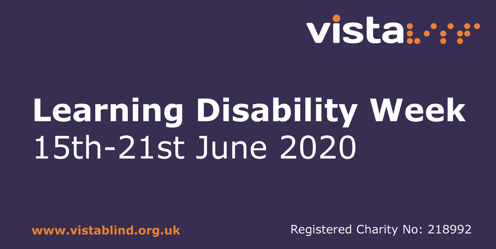Image says 'Learning Disability Week 2020, 15th - 21st June 2020'